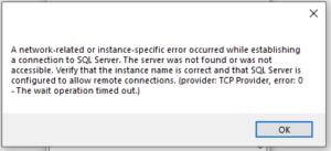 "Error Message ""A network-related error …"""
